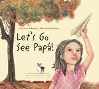 Let's Go See Papa! (Hardback)