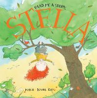 Read Me a Story, Stella - Stella and Sam (Hardback)