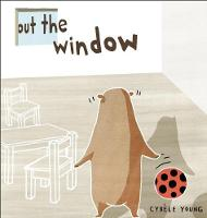 Out the Window (Board book)