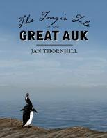 The Tragic Tale of the Great Auk (Hardback)