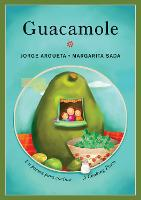 Guacamole: Un poema para cocinar / A Cooking Poem - Bilingual Cooking Poems (Paperback)