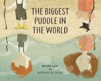 The Biggest Puddle in the World (Hardback)