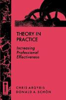 Theory in Practice: Increasing Professional Effectiveness (Paperback)