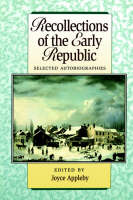 Recollections Of The Early Republic (Paperback)