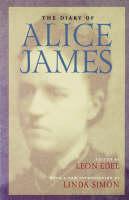 The Diary of Alice James (Hardback)
