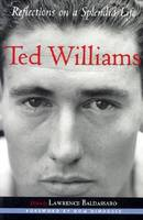 Ted Williams: Reflections on a Splendid Life - Sportstown S. (Paperback)