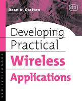 Developing Practical Wireless Applications