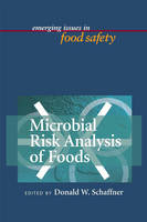 Microbial Risk Analysis of Foods (Hardback)