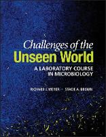 Challenges of the Unseen World: A Laboratory Course in Microbiology (Paperback)