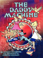 The Daddy Machine (Paperback)