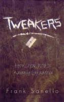Tweakers: How Crystal Meth is Ravaging Gay America (Paperback)
