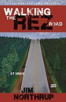 Walking the Rez Road: Stories (Paperback)