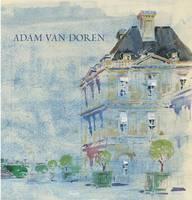 The Watercolours of Adam Van Doren (Hardback)