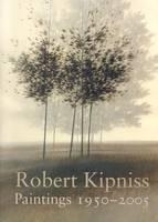 Robert Kipniss: Paintings, 1950-2005 (Hardback)