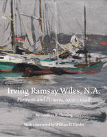 Irving Ramsey Wiles N.A 1861-1948: Portraits and Paintings, 1910-1948