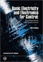 Basic Electricity And Electronics For Control: Fundamentals And Applications (Paperback)