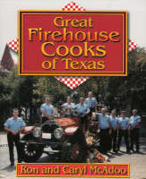 Great Firehouse Cooks of Texas (Paperback)