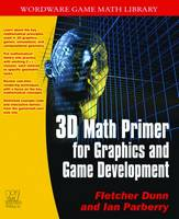3D Math Primer for Graphics and Game Development (Paperback)