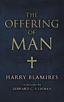 The Offering of Man (Paperback)