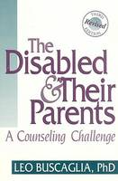 The Disabled and Their Parents (Paperback)