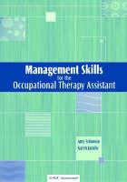 Management Skills for the Occupational Therapy Assistant (Paperback)