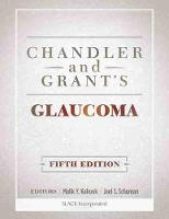 Chandler and Grant's Glaucoma (Hardback)