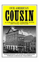 Our American Cousin (Paperback)