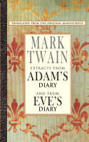 Extracts from Adam's Diary/Extracts from Eve's Diary (Paperback)
