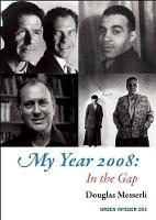 My Year 2008: In the Gap (Paperback)