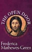 The Open Door: Entering the Sanctuary of Icons and Prayer (Paperback)