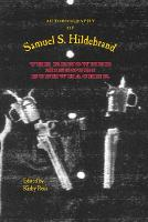 Autobiography of Samuel S. Hildebrand: The Renowned Missouri Bushwhacker - The Civil War in the West (Paperback)