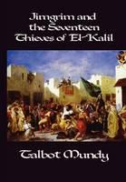 Jimgrim and the Seventeen Thieves of El-Kalil (Hardback)