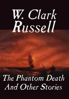 The Phantom Death and Other Stories (Hardback)