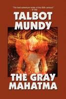The Gray Mahatma (Paperback)