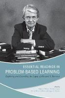 Essential Readings in Problem-Based Learning: Exploring and Extending the Legacy of Howard S. Barrows (Hardback)
