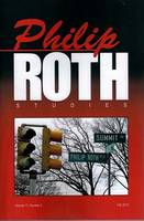 Philip Roth Studies: Volume 11, Issue 1 (Paperback)