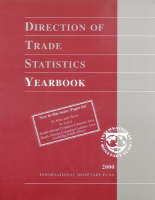 Direction of Trade Statistics Yearbook 2000 - Direction of Trade Statistics - International Monetary Fund (Paperback)