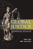 Global Justice: Seminal Essays (Paperback)