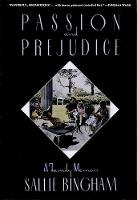 Passion & Prejudice: A Family Memoir - Applause Books (Paperback)