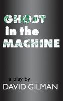 Ghost in the Machine - Applause Books (Paperback)