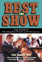 Best in Show: The Films of Christopher Guest and Company - Applause Books (Paperback)