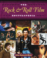The Rock & Roll Film Encyclopedia (Paperback)
