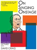 On Singing Onstage, Acting Series: Class One: Lectures (DVD video)