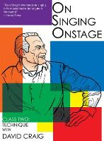 On Singing Onstage, Acting Series: Class Two: Technique (DVD video)