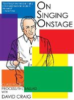 On Singing Onstage: Class Four: Process/the Ballad (DVD video)