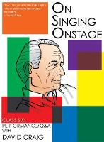 On Singing Onstage, Acting Series: Class Six: Performance/Q&A (DVD video)