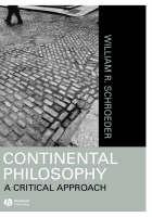 Continental Philosophy: A Critical Approach (Hardback)