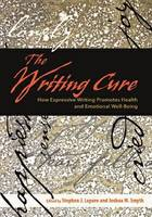 The Writing Cure: How Expressive Writing Promotes Health and Emotional Well-being (Hardback)