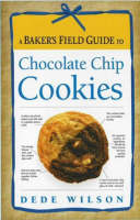 A Baker's Field Guide to Chocolate Chip Cookies (Spiral bound)