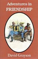 Adventures in Friendship (Paperback)